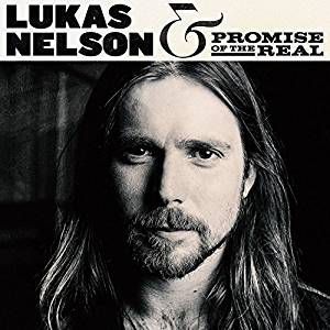 Album cover for Lukas Nelson and Promise of the Real